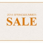2014 SPRING&SUMMER SALE を開催!