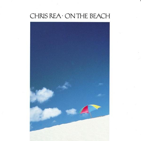 クリス・レア 『オン・ザ・ビーチ』(1986年)